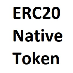 ERC20 Native Token