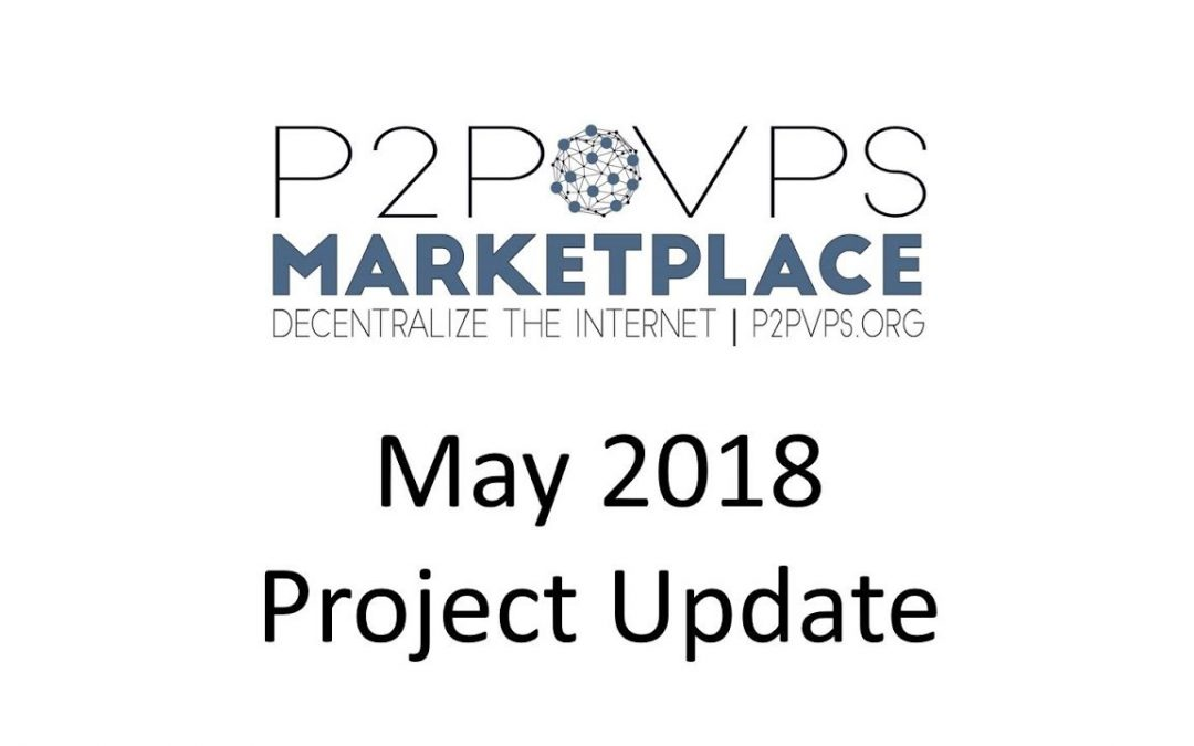 May 2018 Project Update