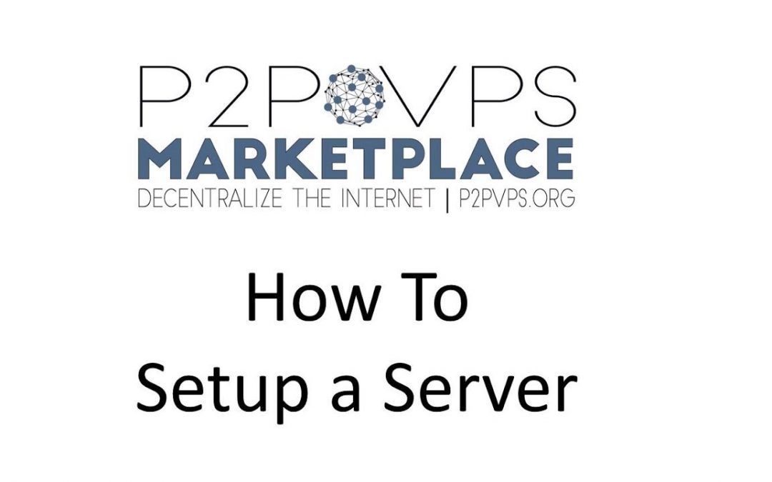 How To Setup a Server