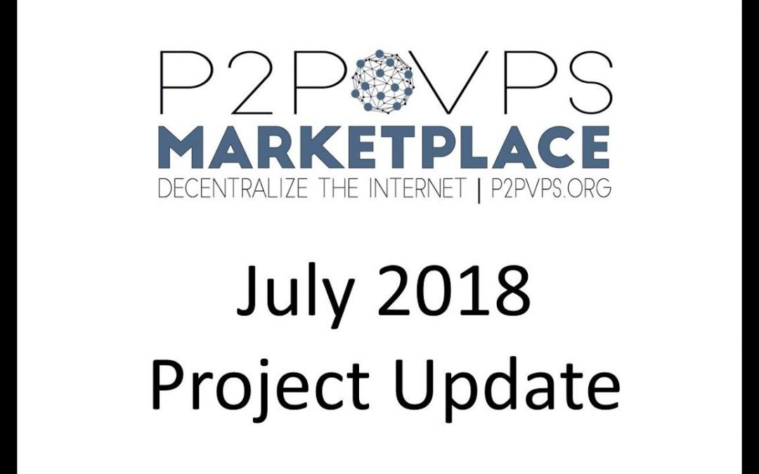 July 2018 Project Update