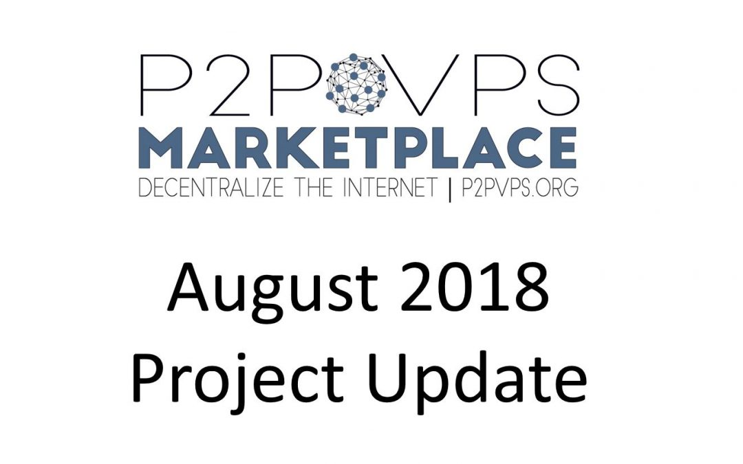 August 2018 Project Update