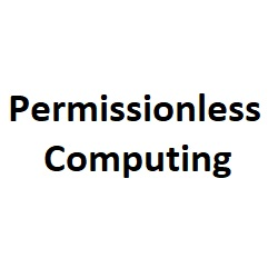 Permissionless Computing